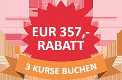 Rabattschild - 3 Kurse buchen = EUR 357,- Rabatt